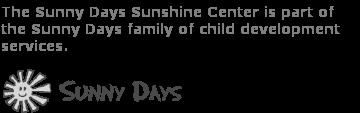 Sunny Days Sunshine Center